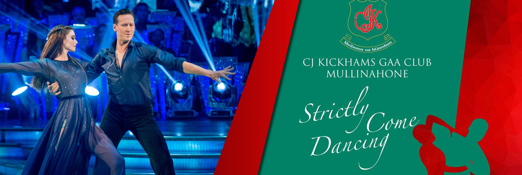 sun 30th – Mullinahone GAA- Strictly fundraiser