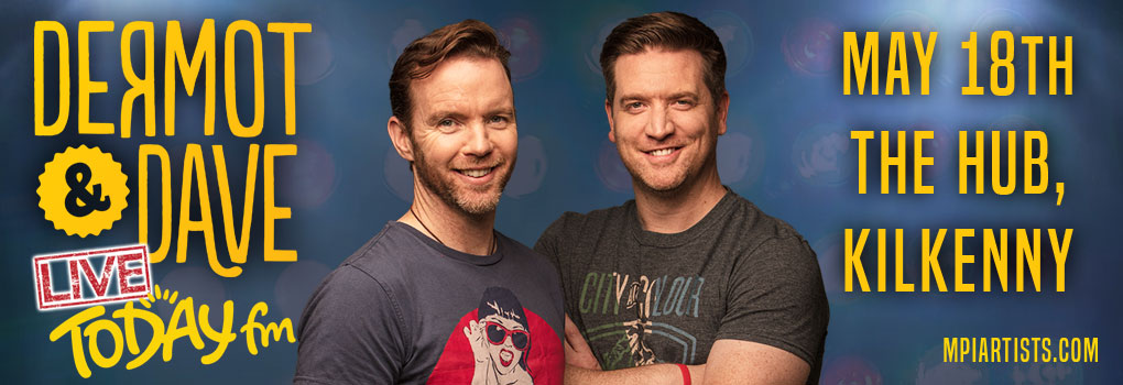 dermot and dave